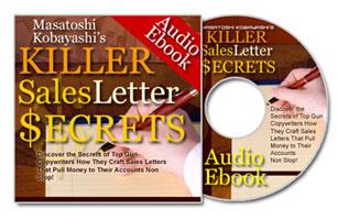 キラーセールスレターの秘密とは?(ebook+MP3)あなたはもう今日からプロのコピーライターを雇う必要はありません。初心者にも分かりやすくプロの書き方を伝授します!【先着50名様限定ボーナス付き】