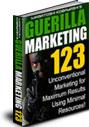 ゲリラマーケティング123[E-Book版]【最小限の資源(お金と物)で最高の結果を生むために考案された、マーケティングテクニック!】