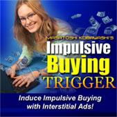 Impulsive Buying Trigger