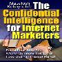 安定成長を実現するネットビジネス戦略思考とE-BOOK出版ノウハウ!「The Confidential Intelligence for Internet Marketers」