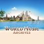 「ワールド・ミュージック・アーカイブ」著作権フリー音源の常識を塗り変えた!マスターピースコレクション第五弾