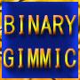 ★BINARY★ GIMMIC (バイナリーギミック)