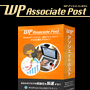 WordPressブログの収益化を加速するプラグイン【WPアソシエイトポスト(WPAssociatePost)】Ver2.2発売