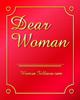 Dear Woman〜最愛の彼女を短期間で作るための最後の切り札〜